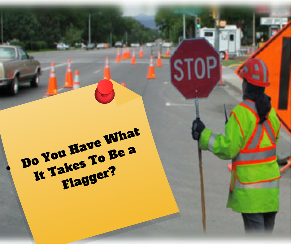 do you have what it takes to be a flagger
